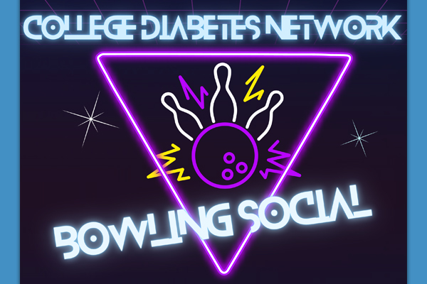 Neon flyer for the College Diabetes Network Bowling Social